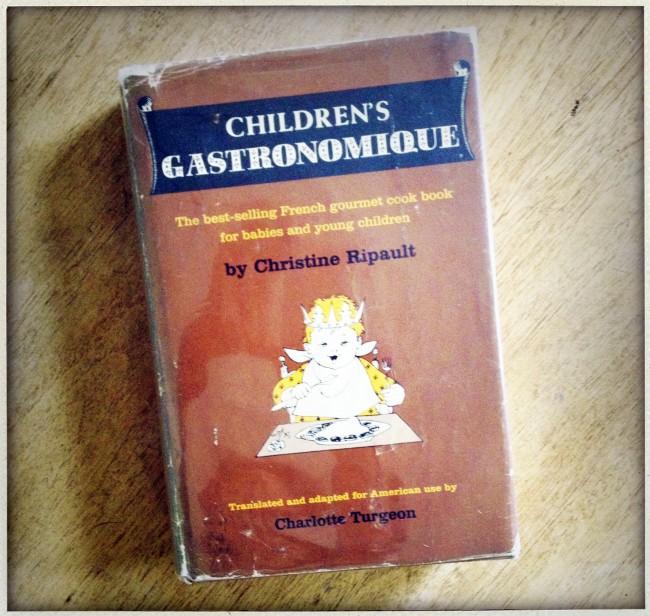 Children's Gastronomique, by Christine Ripault