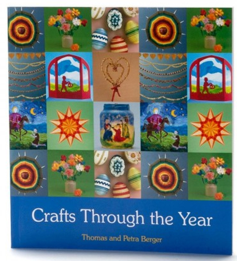 Crafts Around the Year, by Thomas and Petra Berger