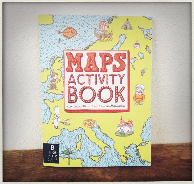 Maps Activity Book by Aleksandra Mizielinska and Daniel Mizielinski